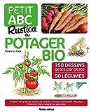 Petit ABC Rustica du potager bio : 350 dessins geste par geste