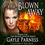 Blown Away: Rogues Shifter Series, Book 4 | Gayle Parness