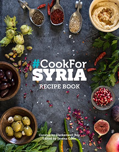 #Cook for Syria : The Recipe Book 2016 by Serena Guen