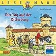 LESEMAUS, Band 96: Ein Tag auf der Ritterburg: �berarbeitete Neuausgabe