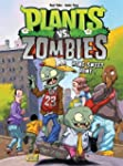 PLANTS VS ZOMBIES T.04 : HOME SWEET HOME