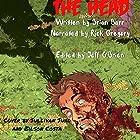 The Head Hörbuch von Brian Barr Gesprochen von: Rick Gregory