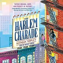 The Harlem Charade | Livre audio Auteur(s) : Natasha Tarpley Narrateur(s) : Bahni Turpin