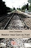 echange, troc Léna Constantin - Rendez-vous Gare du Nord