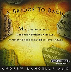A To Bach, Andrew Rangell