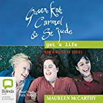 Queen Kat, Carmel and St Jude Get a Life | Maureen McCarthy