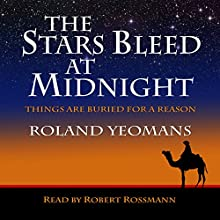 The Stars Bleed at Midnight Audiobook by Roland Yeomans Narrated by Robert Rossmann