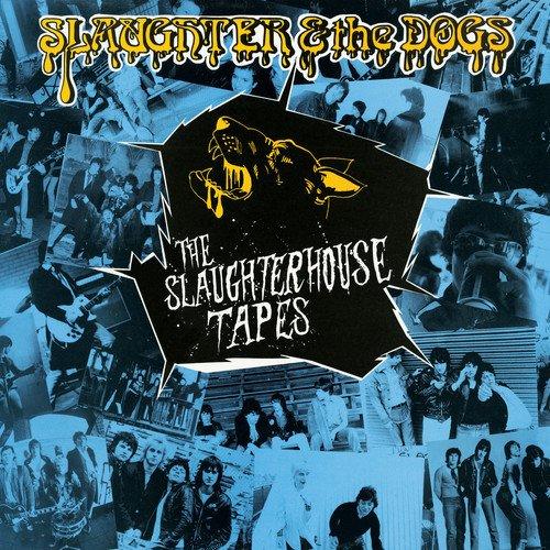 Vinilo : Slaughter & the Dogs - The Slaughterhouse Tapes (LP Vinyl)