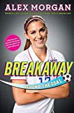 img - for Breakaway: Beyond the Goal book / textbook / text book