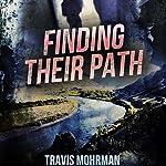 Finding Their Path | Travis Mohrman
