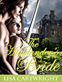 ROMANCE: The Highlander's Bride (Victorian Historical Scottish Romance)