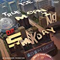 The True Meaning of Smekday (       UNABRIDGED) by Adam Rex Narrated by Bahni Turpin