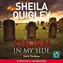 Thorn in My Side Audiobook by Sheila Quigley Narrated by Tim Bruce