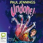Undone!   Paul Jennings
