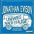 Umweg nach Hause (       gekürzt) von Jonathan Evison Gesprochen von: Bjarne Mädel