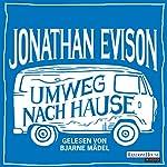 Umweg nach Hause | Jonathan Evison