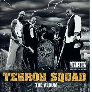 Terror Squad (Explicit)