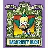 """Die Simpsons Bibliothek der Weisheiten: Das Krusty Buchvon """"Matt Groening"""""""