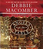 Debbie Macomber Angels at the Table: A Shirley, Goodness, and Mercy Christmas Story