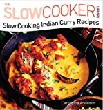 Slow Cooking Indian Curry Recipes (Slow Cooker Library)