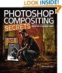Photoshop Compositing Secrets: Unlock...