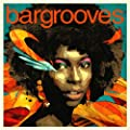 Bargrooves Soulful Sessions 2.0