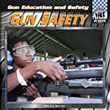 Gun Safety (Gun Education and Safety)