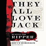 They All Love Jack: Busting the Ripper | Bruce Robinson
