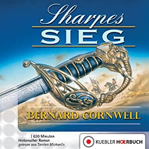 Sharpes Sieg (Richard Sharpe 2) Hörbuch