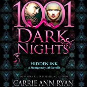 Hidden Ink: A Montgomery Ink Novella - 1001 Dark Nights | Carrie Ann Ryan