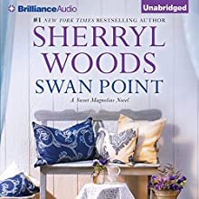 Swan Point: Sweet Magnolias, Book 11 (       UNABRIDGED) by Sherryl Woods Narrated by Janet Metzger