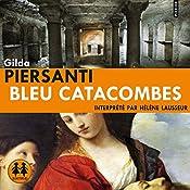 Bleu Catacombes (Les saisons meurtrières 3) | Gilda Piersanti