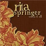 echange, troc Rita Springer - Worth It All