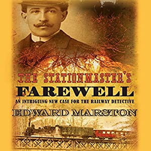 The Stationmaster's Farewell | [Edward Marston]
