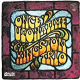 Songtexte von The Kingston Trio - Once Upon a Time