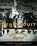 Seabiscuit: An American Legend (1400060982) by Hillenbrand, Laura