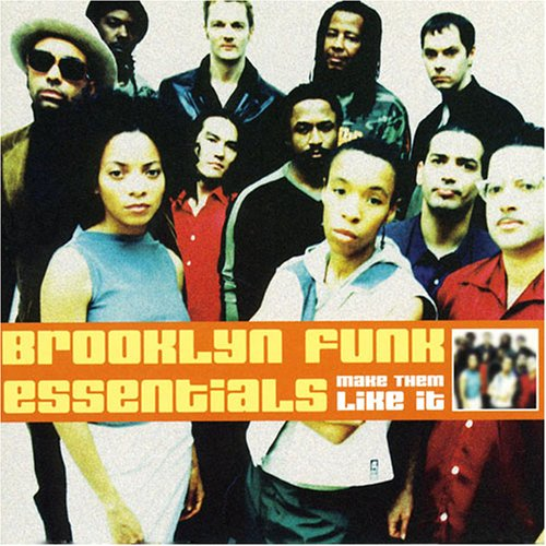 Make Em Like It by Brooklyn Funk Essentials