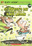 St. Patrick s Day From The Black Lagoon (Black Lagoon Adventures)