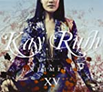 Kay Rush Unlimi.XV