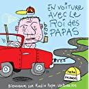 En voiture avec le roi des papas (CD audio)