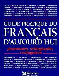 Guide pratique du français d'aujourd'hui