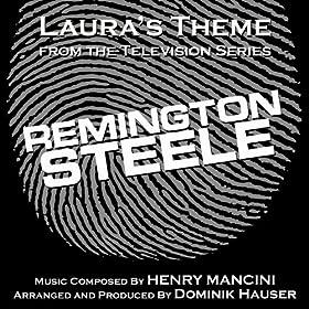 Remington Steele - Laura's Theme from the TV Series (Henry Mancini) - Single