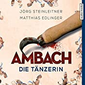 Ambach: Die Tänzerin (Ambach 2)   Jörg Steinleitner, Matthias Edlinger