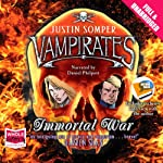 Vampirates: Immortal War (       UNABRIDGED) by Justin Somper Narrated by Daniel Philpott