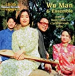 Wu Man : Chinese Traditional and Cont...