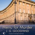Menu for Murder: A Honey Driver Mystery Audiobook by J. G. Goodhind Narrated by Patience Tomlinson