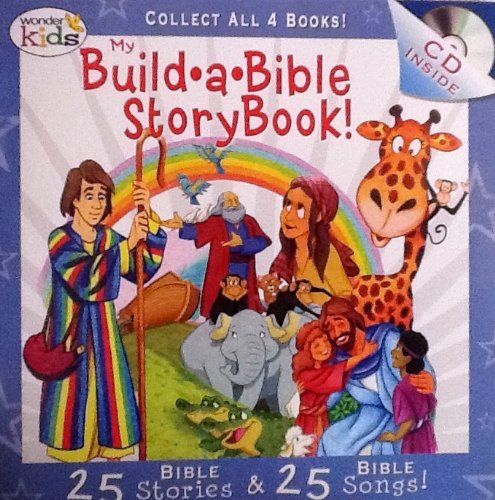 My Build A Bible Storybook! Disc 1- 25 Bible Stories, 25 Bible Songs on Included Music CD - By Wonder Kids