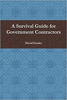 A Survival Guide For Government Contractors