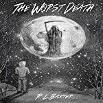The Worst Death | Ricky Baxter