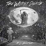 The Worst Death